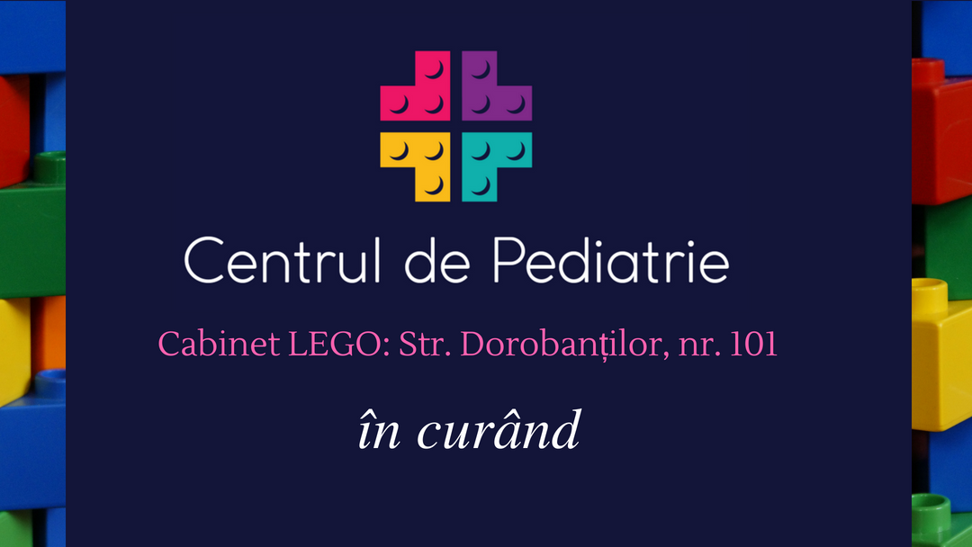 Centrul de pediatrie cabinet nou lego dorobantilor