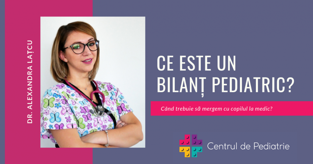 prezentare bilanț pediatric